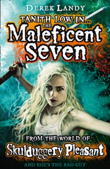 The Maleficent Seven (From the World of Skulduggery Pleasant), Paperback Book