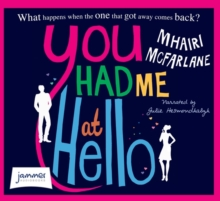 You Had Me At Hello, CD-Audio Book