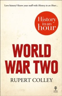 World War Two: History in an Hour, Paperback / softback Book