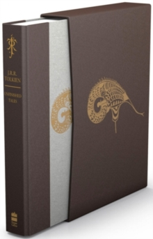 Unfinished Tales (Deluxe Slipcase Edition), Hardback Book