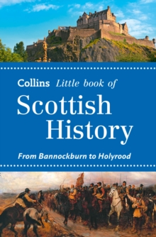 Scottish History : From Bannockburn to Holyrood, Paperback Book