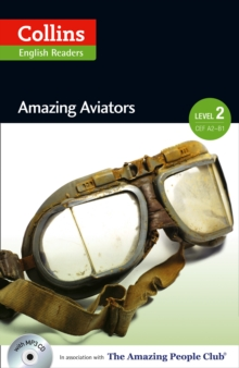 Amazing Aviators : A2-B1, Paperback Book