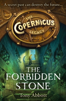 The Forbidden Stone (The Copernicus Legacy, Book 1), EPUB eBook