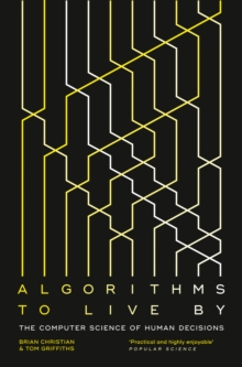 Algorithms to Live By: The Computer Science of Human Decisions, EPUB eBook