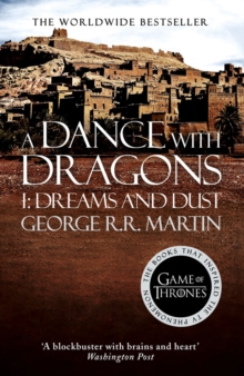 A Dance With Dragons: Part 1 Dreams and Dust, Paperback / softback Book