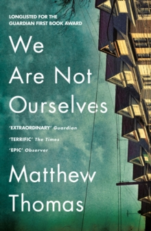 We Are Not Ourselves, Paperback / softback Book