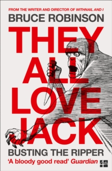 They All Love Jack : Busting the Ripper, Paperback Book