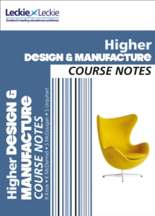Higher Design and Manufacture Course Notes : For Curriculum for Excellence Sqa Exams, Paperback / softback Book