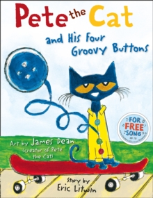 Pete the Cat and his Four Groovy Buttons, Paperback Book