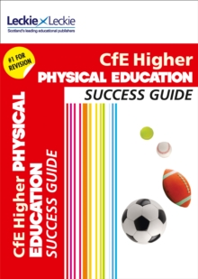 CfE Higher Physical Education Success Guide, Paperback Book