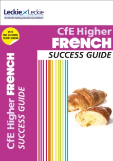 CfE Higher French Success Guide, Paperback / softback Book