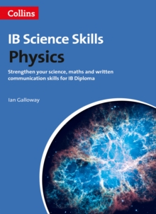 Physics : Science, Maths and Written Communication (Ib Diploma), Paperback Book
