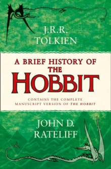 A Brief History of the Hobbit, Paperback Book