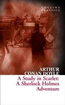 A Study in Scarlet : A Sherlock Holmes Adventure, Paperback / softback Book