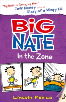 Big Nate in the Zone, Paperback Book