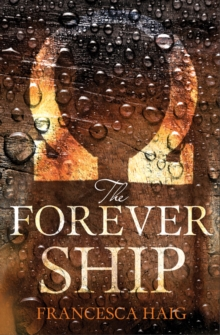 The Forever Ship, Paperback / softback Book