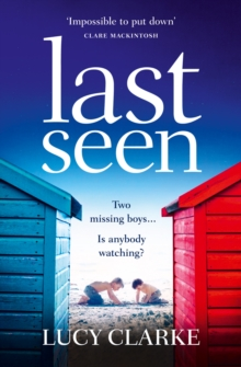 Last Seen : A Gripping Psychological Thriller, Full of Secrets and Twists, Paperback Book