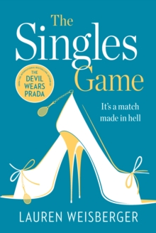 The Singles Game : Secrets and Scandal, the Smash Hit Read of the Summer, Paperback Book