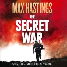 The Secret War : Spies, Codes and Guerrillas 1939-1945, eAudiobook MP3 eaudioBook