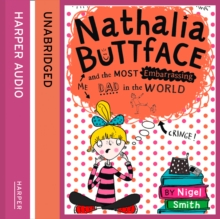Nathalia Buttface and the Most Embarrassing Dad in the World, eAudiobook MP3 eaudioBook