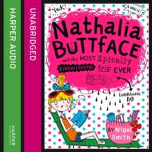 Nathalia Buttface and the Most Epically Embarrassing Trip Ever, eAudiobook MP3 eaudioBook