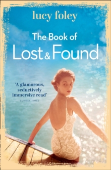 The Book of Lost and Found : Sweeping, Captivating, Perfect Summer Reading, Paperback / softback Book