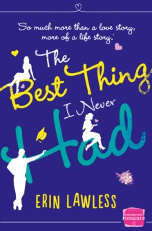 The Best Thing I Never Had, Paperback Book