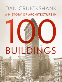 A History of Architecture in 100 Buildings, Hardback Book