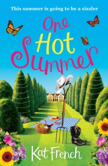 One Hot Summer : A Laugh-out-Loud Love Story, Paperback Book