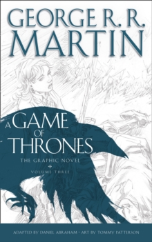 A Game of Thrones: Graphic Novel, Volume Three, Hardback Book