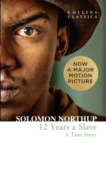 Twelve Years a Slave : A True Story, Paperback Book