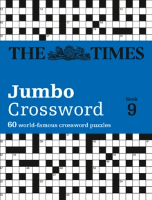 The Times 2 Jumbo Crossword Book 9 : 60 of the World's Biggest Puzzles from the Times 2, Paperback Book