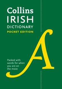 Collins Irish Dictionary Pocket edition : 61,000 Translations in a Portable Format, Paperback Book