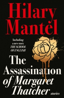 The Assassination of Margaret Thatcher, Paperback Book