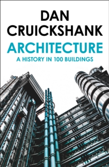 A History of Architecture in 100 Buildings, Paperback Book