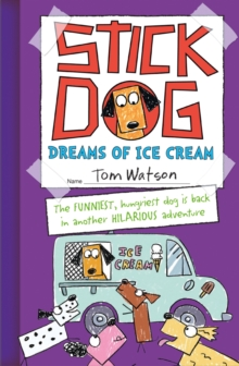 Stick Dog Dreams of Ice Cream, Paperback Book