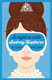 A Night In With Audrey Hepburn, Paperback / softback Book