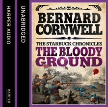 The Bloody Ground (The Starbuck Chronicles, Book 4), eAudiobook MP3 eaudioBook