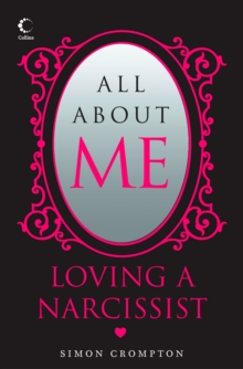 All About Me: Loving a narcissist, EPUB eBook