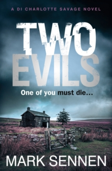 Two Evils : A Di Charlotte Savage Novel, Paperback Book