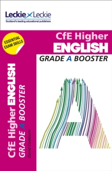 CfE Higher English Grade Booster : How to Achieve Your Best, Paperback / softback Book