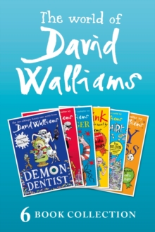 The World of David Walliams: 6 Book Collection (The Boy in the Dress, Mr Stink, Billionaire Boy, Gangsta Granny, Ratburger, Demon Dentist) PLUS Exclusive Extras, EPUB eBook