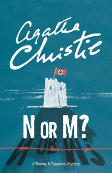 N or M? : A Tommy & Tuppence Mystery, Paperback / softback Book