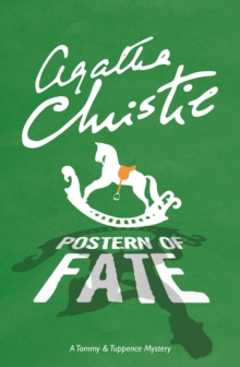 Postern of Fate : A Tommy & Tuppence Mystery, Paperback Book