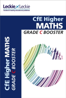 CfE Higher Maths Grade Booster, Paperback Book