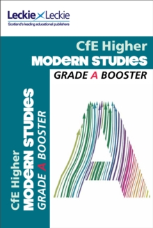 CfE Higher Modern Studies Grade Booster : How to Achieve Your Best, Paperback Book