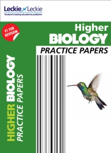Higher Biology Practice Papers : Prelim Papers for Sqa Exam Revision, Paperback / softback Book