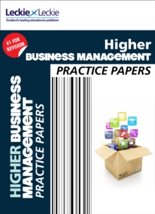 Higher Business Management Practice Papers : Prelim Papers for Sqa Exam Revision, Paperback / softback Book