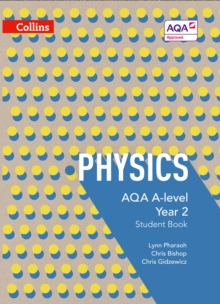 AQA A-level Physics Year 2 Student Book, Paperback / softback Book