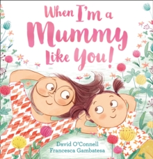 When I'm a Mummy Like You!, Paperback Book